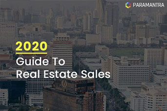 Guide To Real Estate Sales-Paramantra